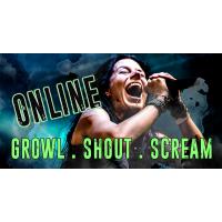 Online Workshop Growl, Shout, Scream for Beginners