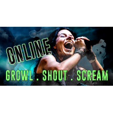Online Workshop Growl, Shout, Scream for Beginners in ENGLISH
